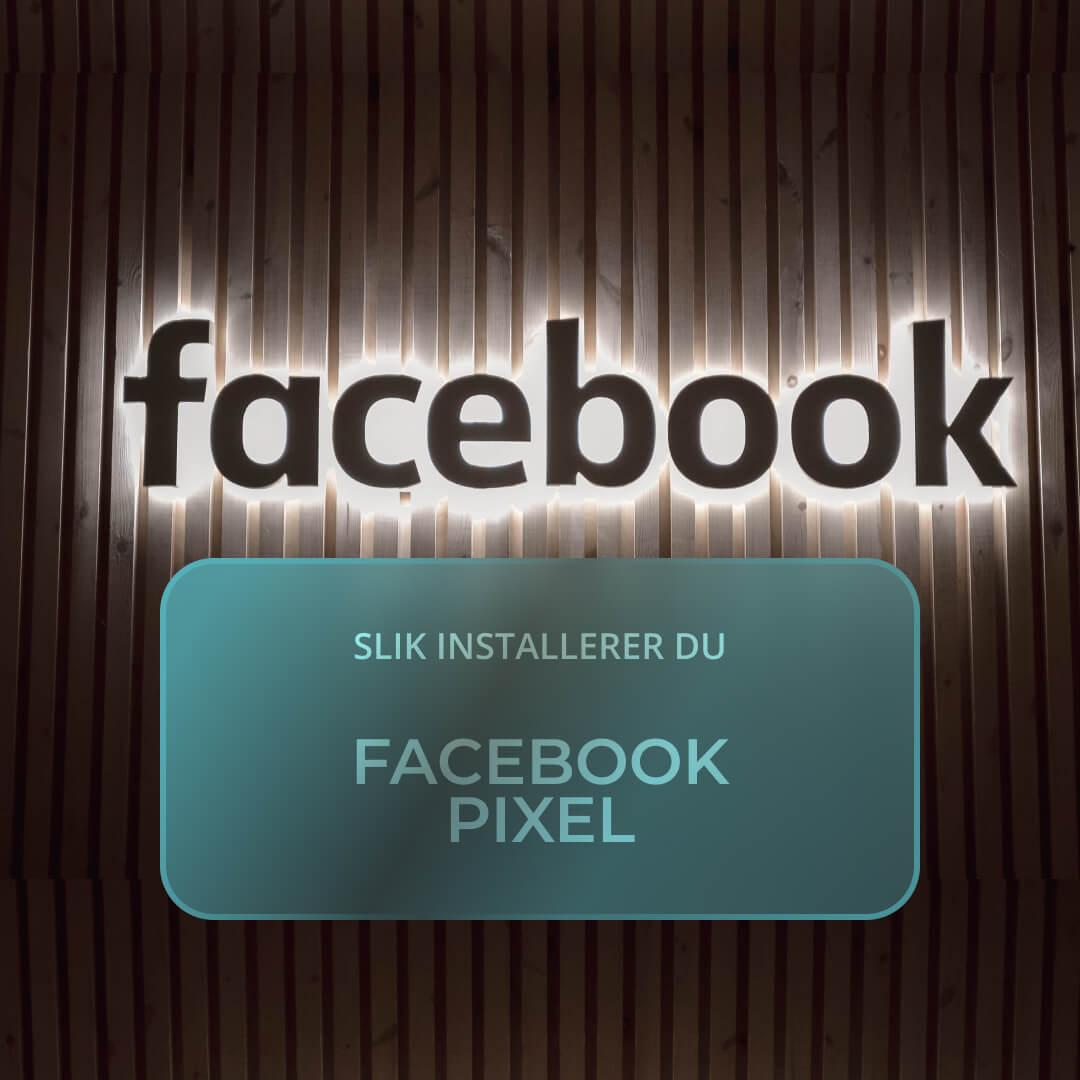 Slik installerer du facebook pixel med Google Tag Manager
