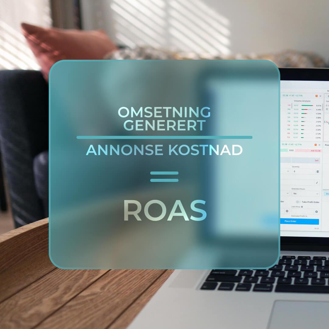 ROAS - 4 smarte knep