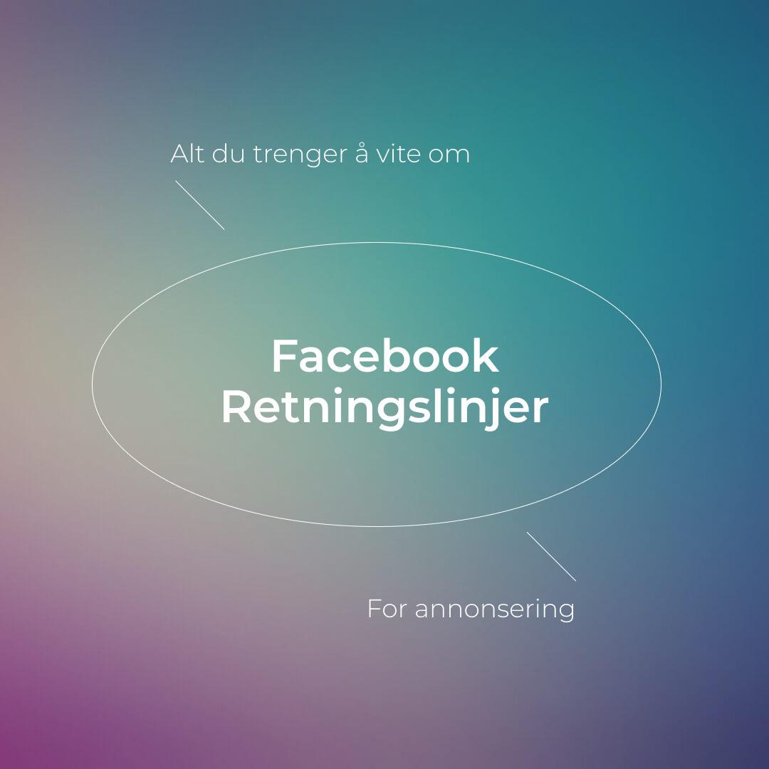 Facebook retningslinjer for annonsering